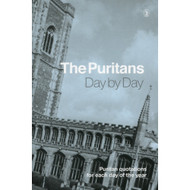 The Puritans Day by Day by H. J. Horn