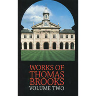 The Works of Thomas Brooks (Volume 2)