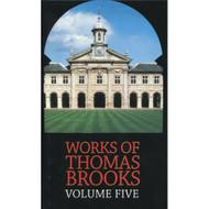 The Works of Thomas Brooks (Volume 5)
