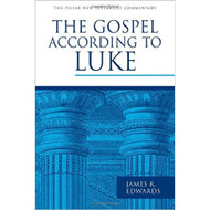 The Gospel According to Luke (The New Testament Commentary)