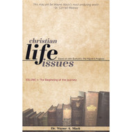Christian Life Issues: Based on John Bunyan's The Pilgrim's Progress