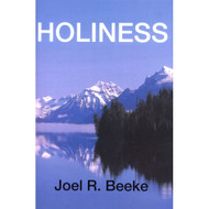 Holiness by Joel R. Beeke