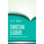 Christian Leaders of the 18th Century