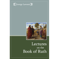 Lectures on the Book of Ruth