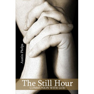 The Still Hour (Or Communion With God)