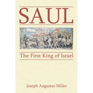 Saul: The First King of Israel