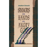 Sinners in the Hands of an Angry God by Jonathan Edwards (Booklet)