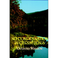 No Condemnation in Christ by Octavius Winslow (Paperback)