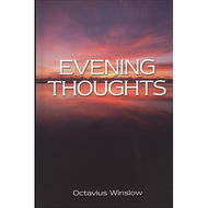Evening Thoughts Octavius Winslow (Hardcover)
