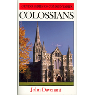 Colossians, Geneva Series of Commentaries by John Davenant (Hardcover)