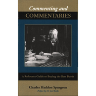 Commenting and Commentaries by Charles H. Spurgeon (Paperback)
