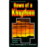 The Dawn of a Kingdom by Gordon J. Keddie (Paperback)