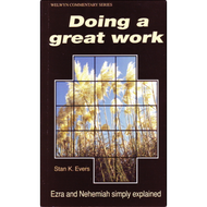 Doing a Great Work by Stan K. Evers (Paperback)