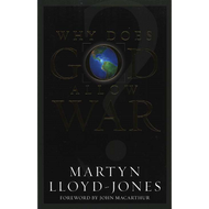 Why Does God Allow War? by D. Martyn Lloyd-Jones (Paperback)