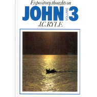 Expository Thoughts on John, Volume 3 by J. C. Ryle