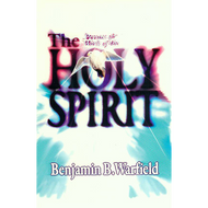 The Person and Work of the Holy Spirit by B.B. Warfield (Paperback)