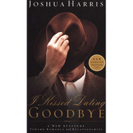 I Kissed Dating Goodbye by Joshua Harris (Paperback)