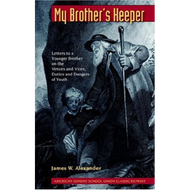 My Brother's Keeper by James W. Alexander (Paperback)