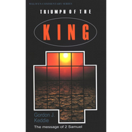 Triumph of the King by Gordon J. Keddie (Paperback)