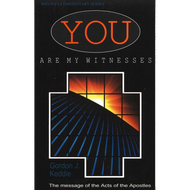 You Are My Witnesses by Gordon J. Keddie (Paperback)