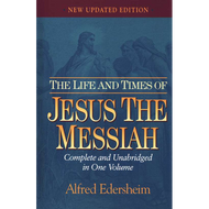 The Life and Times of Jesus the Messiah by Alfred Edersheim (Hardcover)