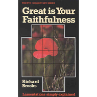 Great Is Your Faithfulness by Richard Brooks (Paperback)