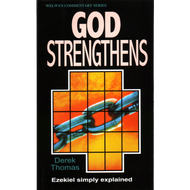 God Strengthens by Derek Thomas (Paperback)