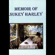 Memoir of Sukey Harley by Sukey Harley (Paperback)