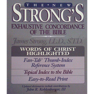 The New Strong's Exhaustive Concordance of the Bible by James Strong (Hardcover)