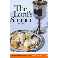 The Lord's Supper by Thomas Watson (Paperback)