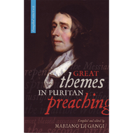 Great Themes in Puritan Preaching by Mariano Di Gangi (Paperback)