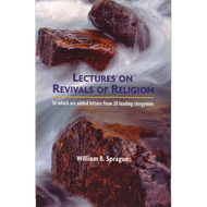 Lectures on Revivals of Religion by William B. Sprague (Paperback)