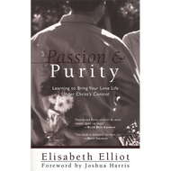 Passion and Purity by Elisabeth Elliot (Paperback)