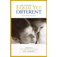 Men and Women: Equal Yet Different by Alexander Strauch (Paperback)