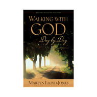 Walking With God Day by Day by D. Martyn Lloyd-Jones (Hardcover)