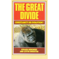 The Great Divide by Gerard Berghoef & Lester DeKoster (Paperback)