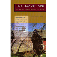 The Backslider by Andrew Fuller (Paperback)