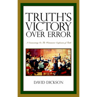 Truth's Victory Over Error by David Dickson (Hardcover)