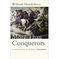 More than Conquerors by William Hendriksen 1 (Paperback)