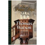 The Puritan Pulpit: Thomas Watson by Thomas Watson (Hardcover)