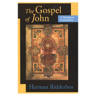 The Gospel of John, A Theological Commentary by Herman Ridderbos (Paperback)