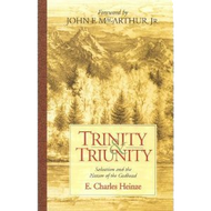 Trinity & Triunity by E. Charles Heinze (Paperback)