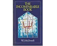 The Incomparable Book by W.J. McDowell (Booklet)