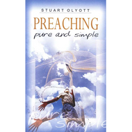 Preaching Pure and Simple by Stuart Olyott (Paperback)
