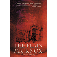 The Plain Mr. Knox by Elizabeth Whitley (Paperback)