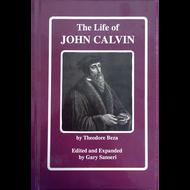 The Life of John Calvin by Theodore Beza (Paperback)