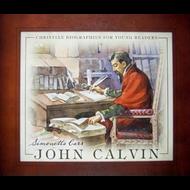 John Calvin by Simonetta Carr (Hardcover)