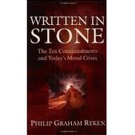 Written in Stone by Philip Graham Ryken (Paperback)