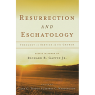 Resurrection and Eschatology: Theology in Service of the Church by Various Authors (Hardcover)