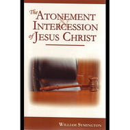 The Atonement and Intercession of Jesus Christ by William Symington (Paperback)